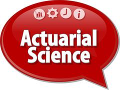 Actuarial Science Business term speech bubble illustration Stock Illustration