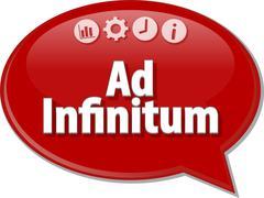 Ad Infinitum Business term speech bubble illustration Stock Illustration
