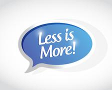Less is more bubble message sign illustration Stock Illustration