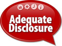 Adequate Disclosure Business term speech bubble illustration - stock illustration