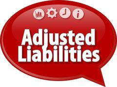 Adjusted Liabilities Business term speech bubble illustration - stock illustration