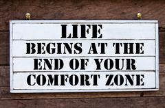 Inspirational message - Life Begins At The End Of Your Comfort Zone - stock photo