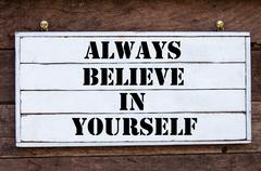Inspirational message - Always Believe In Yourself Stock Photos