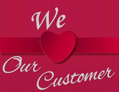 We love our customer sign Stock Illustration