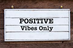 Inspirational message - Positive Vibes Only Stock Photos