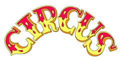 Decorative colored lettering inscription CIRCUS, red and yellow Stock Illustration