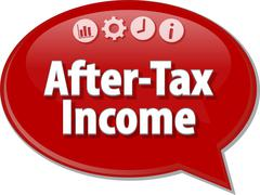 After-Tax Income Business term speech bubble illustration - stock illustration