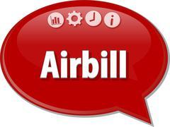 Airbill Business term speech bubble illustration - stock illustration