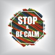 Stock Illustration of Stop and be calm on acrylic background