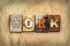 Work Concept Rusted Metal Type - stock photo