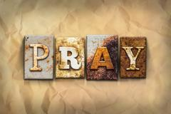 Pray Concept Rusted Metal Type - stock photo