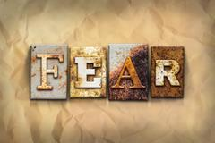 Fear Concept Rusted Metal Type - stock photo