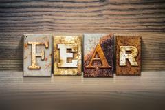 Fear Concept Letterpress Theme - stock photo