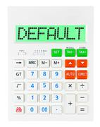 Calculator with DEFAULT - stock photo