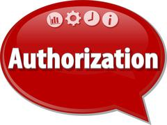 Authorization   Business term speech bubble illustration - stock illustration