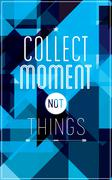 Geometric motivational poster. Collect moment not things Stock Illustration