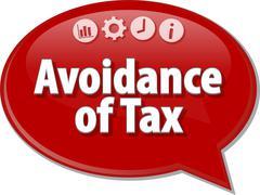 Avoidance of Tax Business term speech bubble illustration - stock illustration