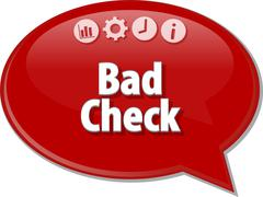Bad Check  Business term speech bubble illustration - stock illustration