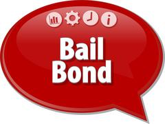 Bail Bond  Business term speech bubble illustration - stock illustration