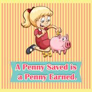 Penny saved is penny earned Stock Illustration