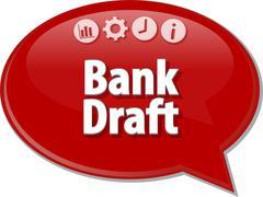 Bank Draft  Business term speech bubble illustration - stock illustration