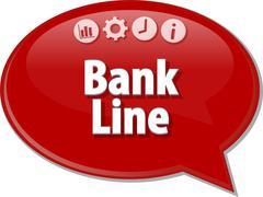 Bank Line  Business term speech bubble illustration - stock illustration