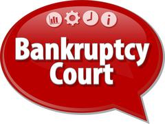 Bankruptcy   Court  Business term speech bubble illustration - stock illustration