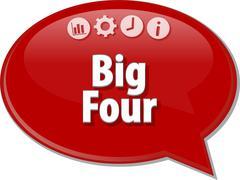 Big Four  Business term speech bubble illustration - stock illustration
