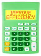 Calculator with IMPROVE EFFICIENCY isolated - stock photo