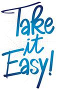 Expression take it easy - stock illustration