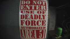 Area 51 Use Of Deadly Force Authorized Sign Stock Footage