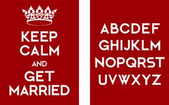 Keep calm and get married poster - stock illustration