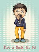 Put a sock in it - stock illustration