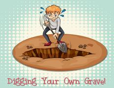 Digging your own grave - stock illustration