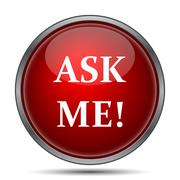 Stock Illustration of Ask me icon. Internet button on white background..