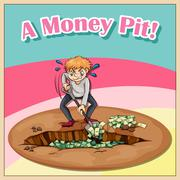 Old saying a money pit Stock Illustration