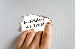 In friday we trust text concept Stock Photos