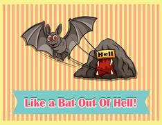 Idiom like a bat out of hell - stock illustration