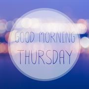 Good Morning Thursday on blur bokeh background Stock Illustration