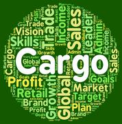 Word Cargo Indicates Haul Consignment And Payloads Stock Illustration