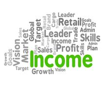 Income Word Shows Revenues Earning And Earns Stock Illustration