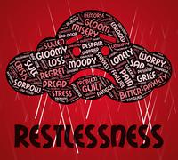 Restlessness Word Indicates Ill At Ease And Agitated - stock illustration