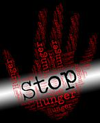 Stop Hunger Represents Lack Of Food And Control Stock Illustration