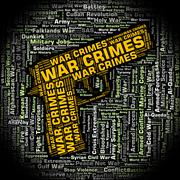 War Crimes Represents Illegal Act And Battles Piirros
