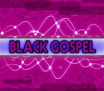 Black Gospel Represents Sound Tracks And Acoustic - stock illustration