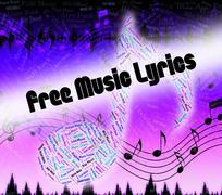 Free Music Lyrics Indicates Sound Tracks And Freebie Stock Illustration