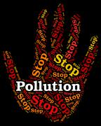 Stop Pollution Represents Air Polution And Caution Stock Illustration
