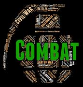 Combat Word Shows Combats Warfare And Attack Stock Illustration