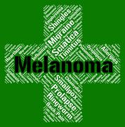 Melanoma Word Represents Skin Cancer And Affliction Stock Illustration