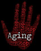 Stop Aging Shows Getting Old And Caution Stock Illustration